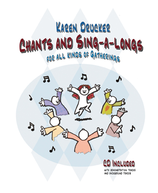 Chants and Sing-a-Longs