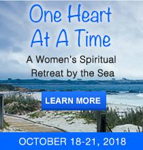 One Heart at a Time, a Women's Spiritual Retreat with Karen Drucker