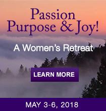 Passion Purpose & Joy, a Women's Retreat with Karen Drucker